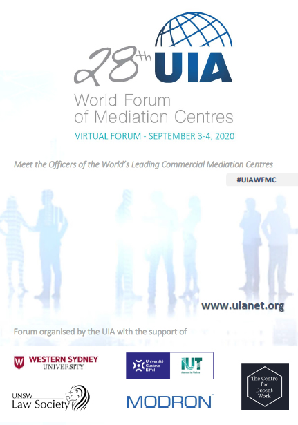 28è UIA World Forum of Mediation Centres. 3 i 4 de setembre de 2020.
